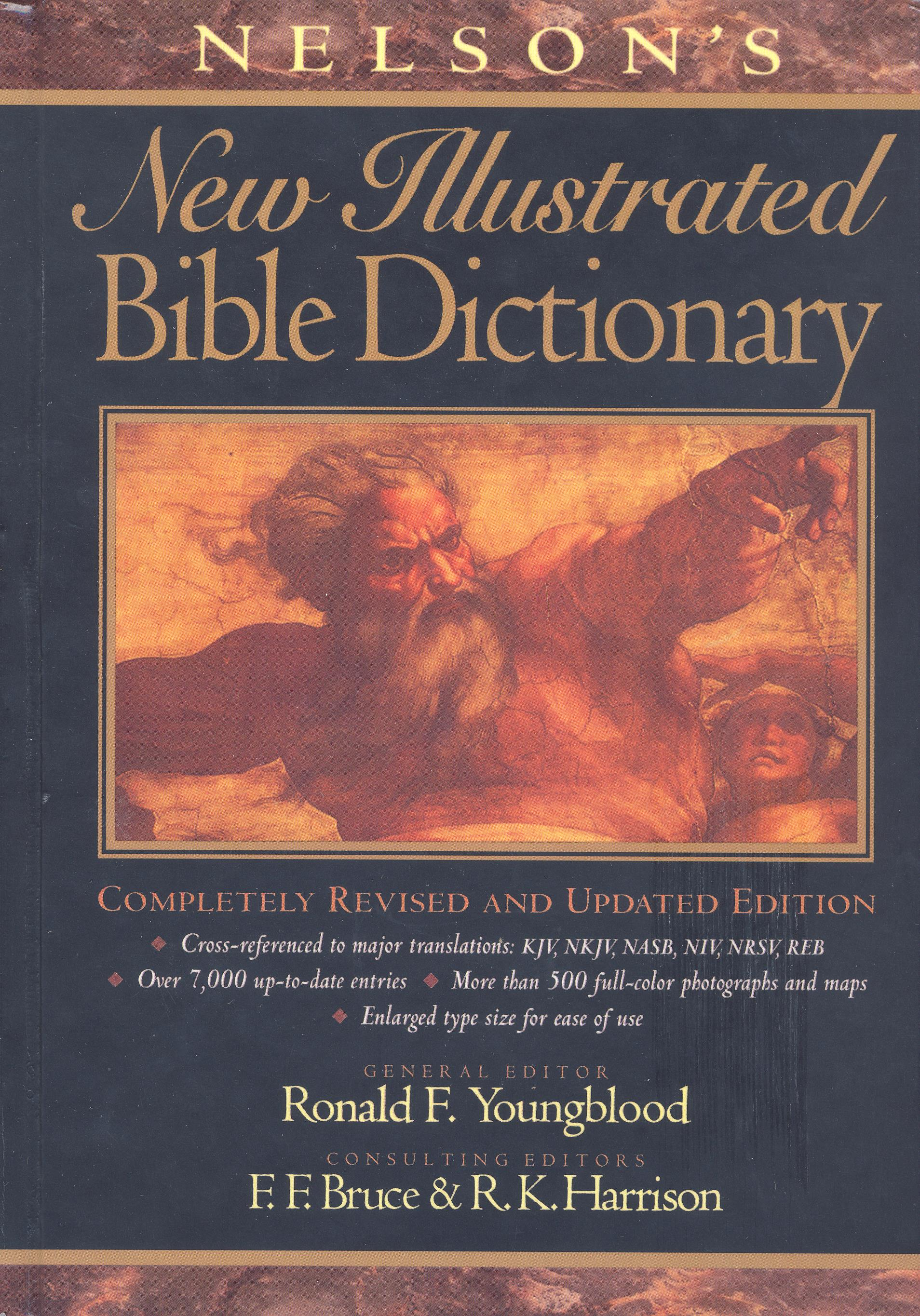 Nelson S New Illustrated Bible Dictionary Gospel Publishers